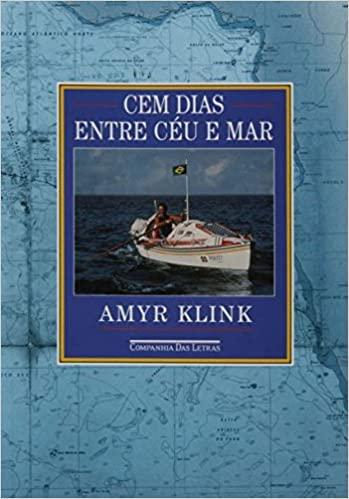 Já imaginou cruzar o Atlântico em um barco a remo? Essa é a história de cem dias entre céu e mar, do Amyr Klink! Veja esse e outros livros sobre viagem nesse post!