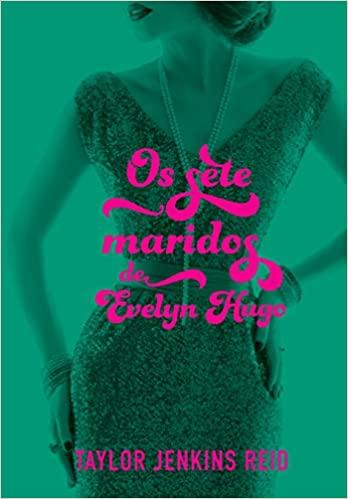 Um livro emocionante, com final inesperado e protagonistas que vão te cativar durante todo o enredo! Conheça os Sete Maridos de Evelyn Hugo e outros dos melhores livros que li para esse desafio de leitura do PopSugar!
