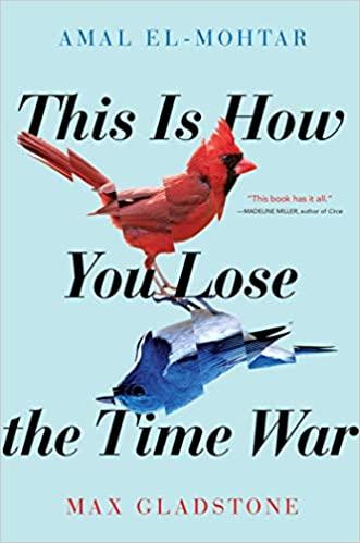 This is How you Lose the Time War é onde a poesia encontra a ficção científica – e o resultado faz desse um dos melhores livros que li para o desafio de leitura do Popsugar 2020!